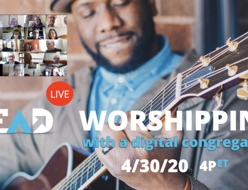 Worshipping With a Digital Congregation