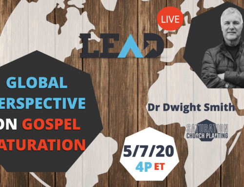 LEAD Live: Global Perspective on Gospel Saturation